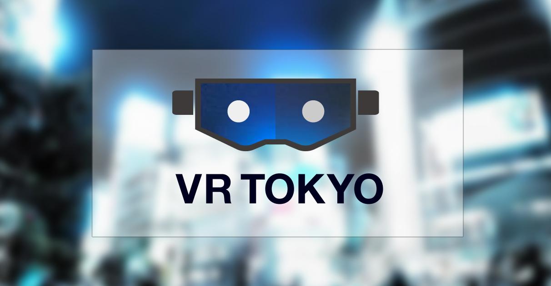 VR TOKYO | VR好きな5人がおくる、VRをもっと身近にするメディア